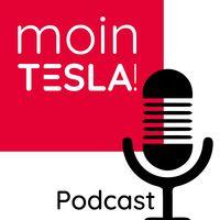 Moin Tesla! Podcast