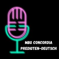 MBG Concordia Predigten