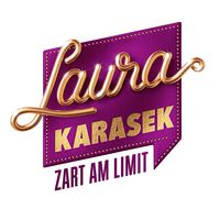 Laura Karasek – Zart am Limit