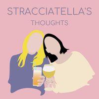 Stracciatella's Thoughts