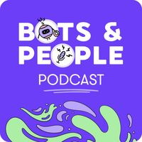 Bots & People