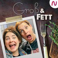 GROß & FETT