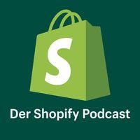 Der Shopify Podcast | Erfolgsgeschichten aus dem E-Commerce und der Welt der Startups