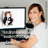 Selbstständig als Babyfotografin