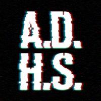 ADHS - Absolut dilettantisch & hemmungslos sarkastisch