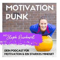MOTIVATION PUNK - Dein Podcast für ein starkes Mindset mit Strategien von Tobi Beck und Laura Seiler