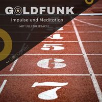 GOLDFUNK - Impulse und Meditation by GOLDSPIRIT