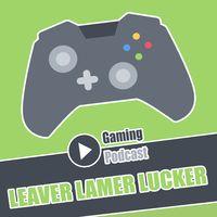Leaver Lamer Lucker