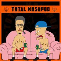 Total Moshpod