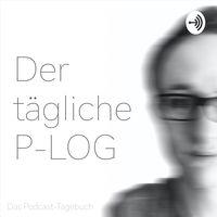 P-LOG - Das Podcast-Tagebuch