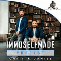 IMMOSELFMADE Podcast by Chris, Daniel & Felix   Realtalk über Immobilieninvestments für Macher