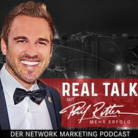 Network Marketing Real Talk mit Phil Ritter