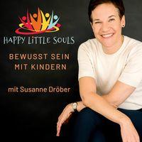 Happy little souls - Bewusst sein mit Kindern