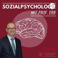 Sozialpsychologie mit Prof. Erb