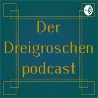 Der Dreigroschenpodcast