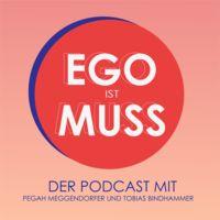 Ego ist Muss