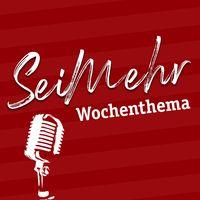 «SeiMehr»