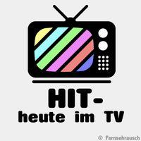 HIT - heute im TV