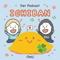 Ichiban der Podcast OmU