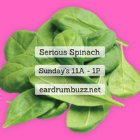 Serious Spinach