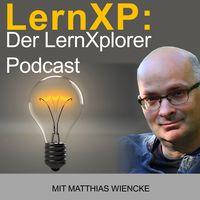 LernXP: Der LernXplorer Podcast