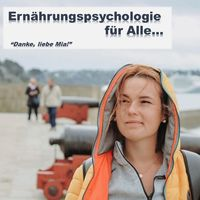 Ernährungspsychologie für Alle...