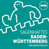 Sagenhaftes Baden-Württemberg – Der Sagen-Podcast der Südwest Presse