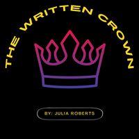 THE WRITTEN CROWN