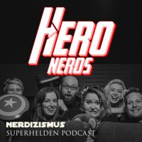 Hero Nerds | der Superhelden Podcast