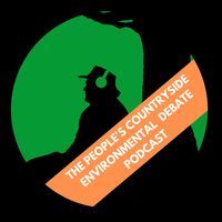 The People's Countryside Environmental Debate Podcast