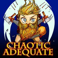 Chaotic Adequate