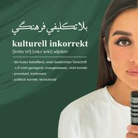 Kulturell Inkorrekt | Interkulturalität, Gesellschaft, Politik, Finanzen