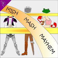 Mish Mash Mayhem
