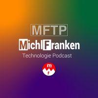 MichlFranken Technologie Podcast (MFTP) (MichlFranken)