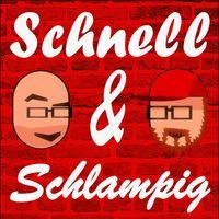 Schnell & Schlampig