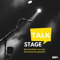 stage talk - Geschichten aus der Veranstaltungswelt!