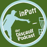 inPutt - der Discgolf Podcast