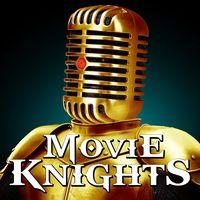MovieKnights Podcast