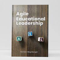Agile Educational Leadership