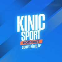 Kinic Sport, le podcast