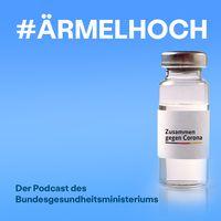 #ÄrmelHoch - Der Podcast des Bundesgesundheitsministeriums