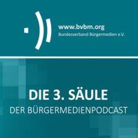 "Die 3. Säule – Der Bürgermedienpodcast ""Dritte Säule"""