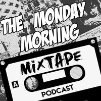 The Monday Morning Mixtape