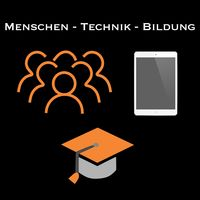Menschen - Technik - Bildung