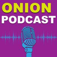 Onion Podcast