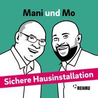 Sichere Hausinstallation mit Mani und Mo