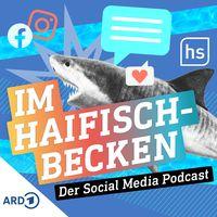 Im Haifischbecken - der Social Media Podcast