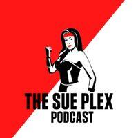 The Sue Plex Podcast