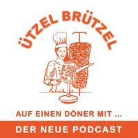 Ützel Brützel: Auf einen Döner mit...