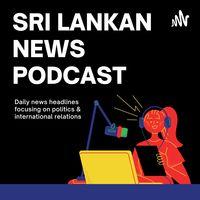 Sri Lankan News Podcast